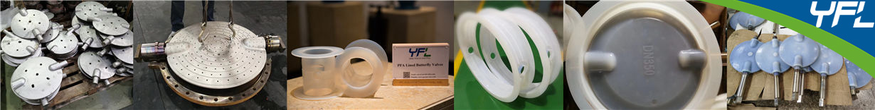 FEP/PFA wafer Butterfly valves production